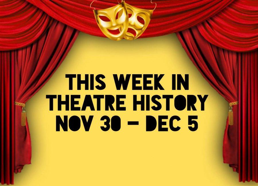 This Week in Theatre History: November 30 - December 5
