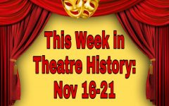 This Week in Theatre History: November 16-21