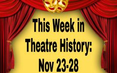 This Week in Theatre History: November 23-28