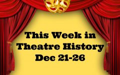 This Week in Theatre History: December 21-26
