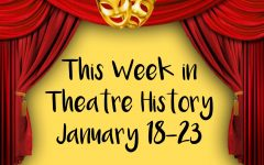This Week in Theatre History: January 18-23