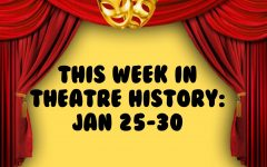 This Week in Theatre History: January 25-30
