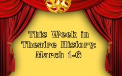 This Week in Theatre History: March 1-6